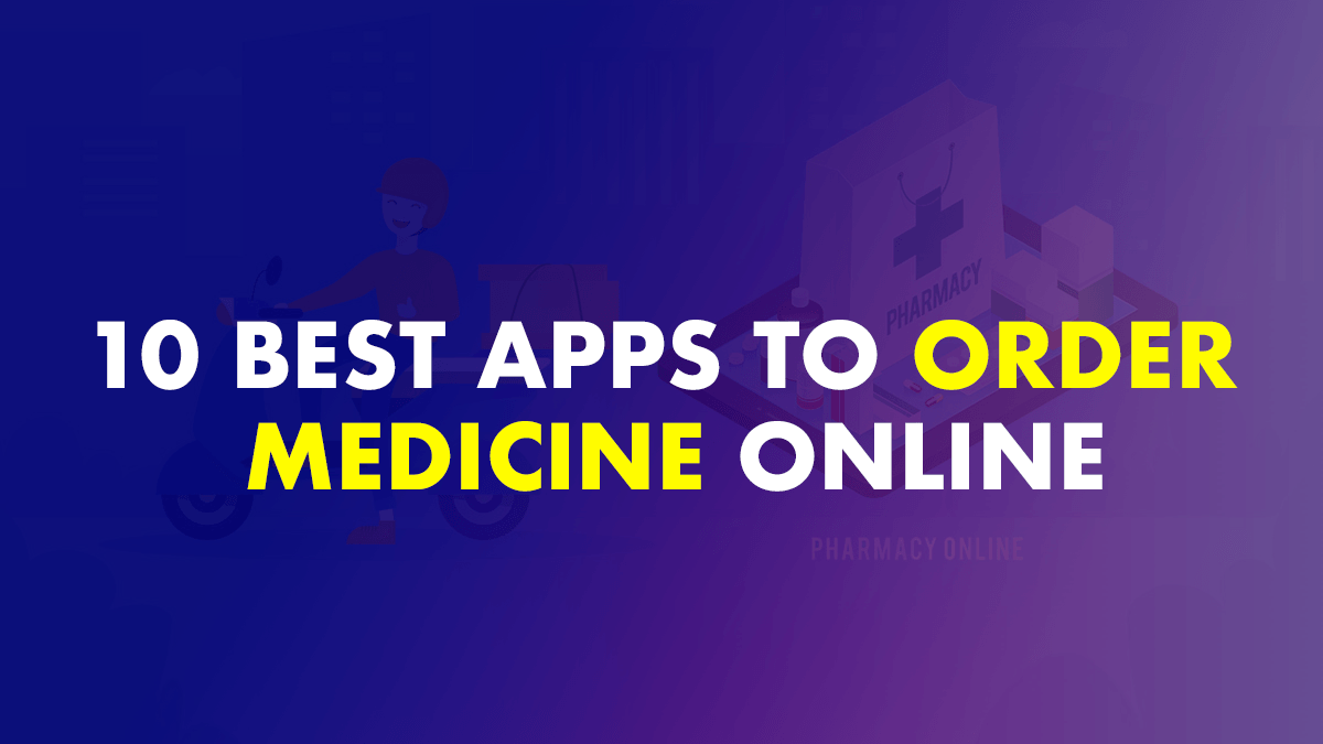 best apps to order medicines online
