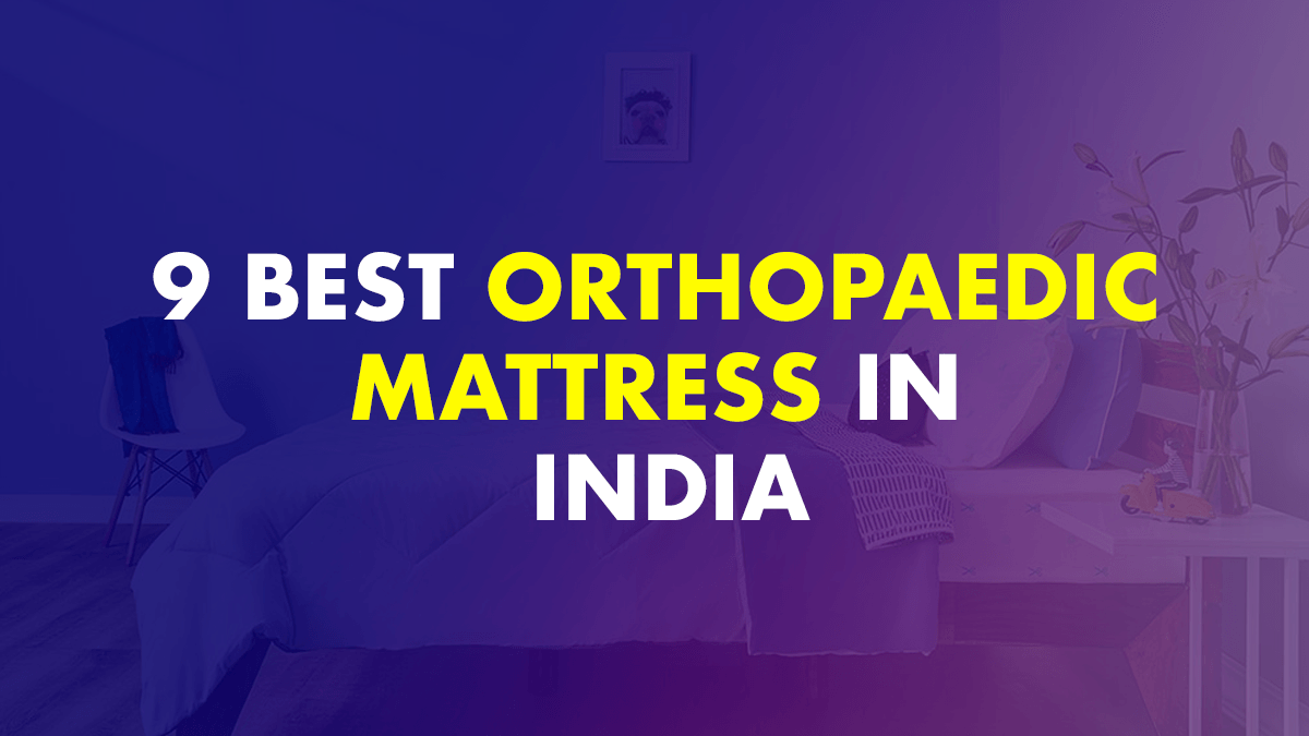 Best Orthopaedic Mattress In India