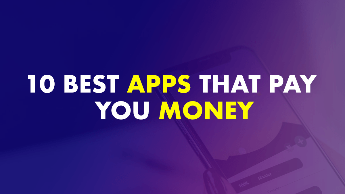 Best mobile apps that pay you money online