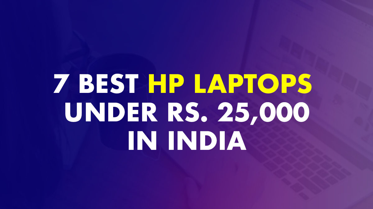 Best HP Laptop Under Rs. 25,000
