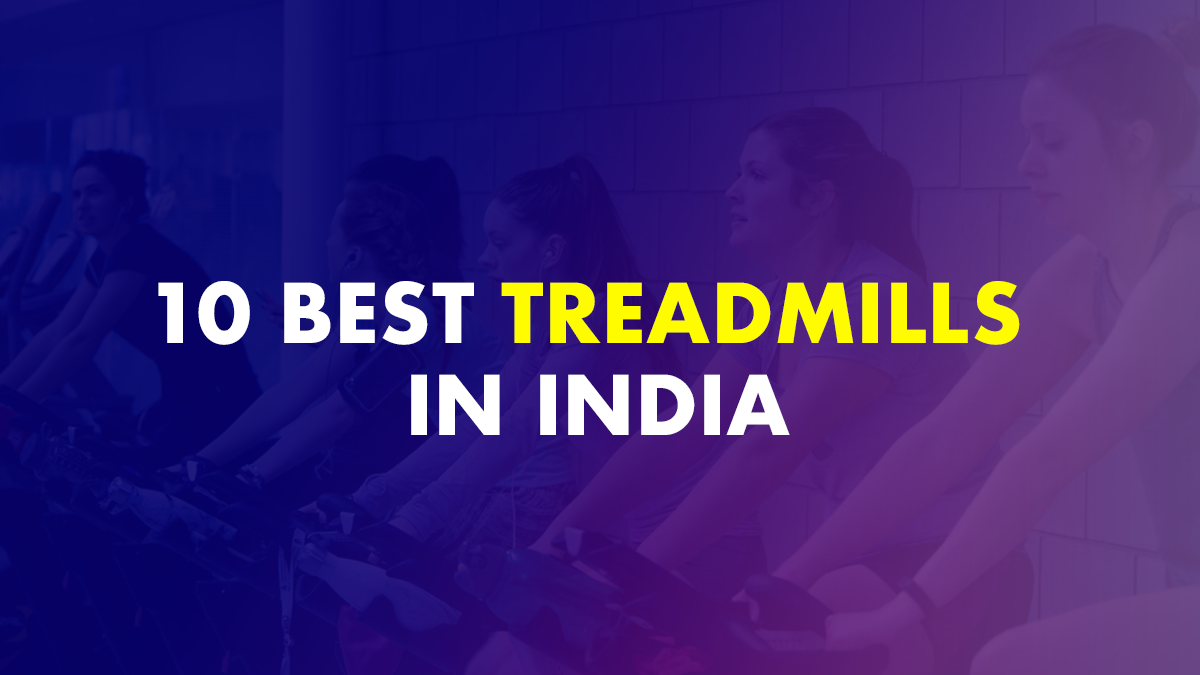 Best Treadmill In India