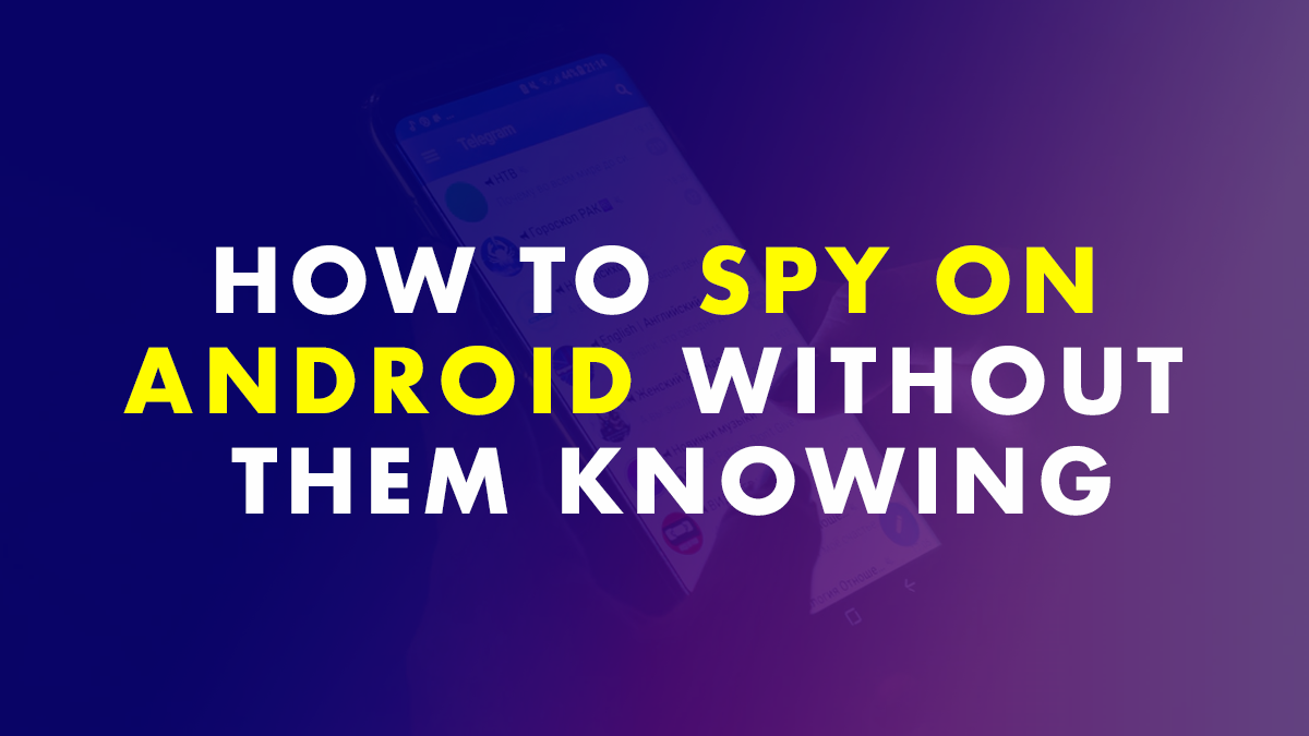 Spy On Android