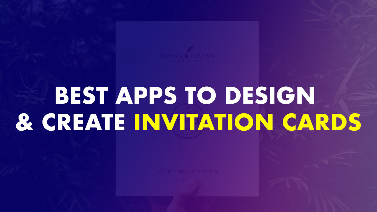 Best Apps to Create Invitation Cards