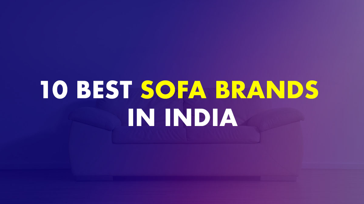 Best Sofa Brands In India