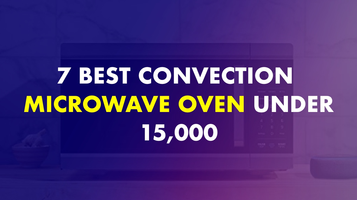 Best Convection Microwave Oven Under 15000