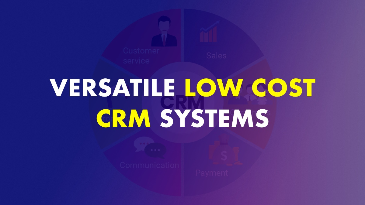 Low Cost CRM Platform