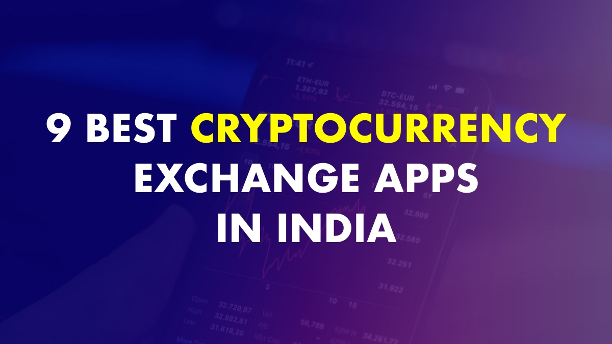 Best Cryptocurrency Exchange Apps In India