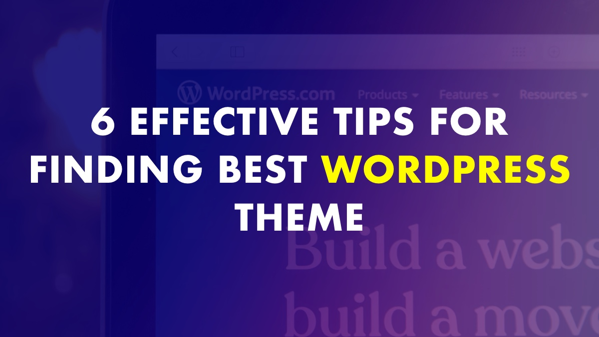 Tips To Find Best WordPress Theme