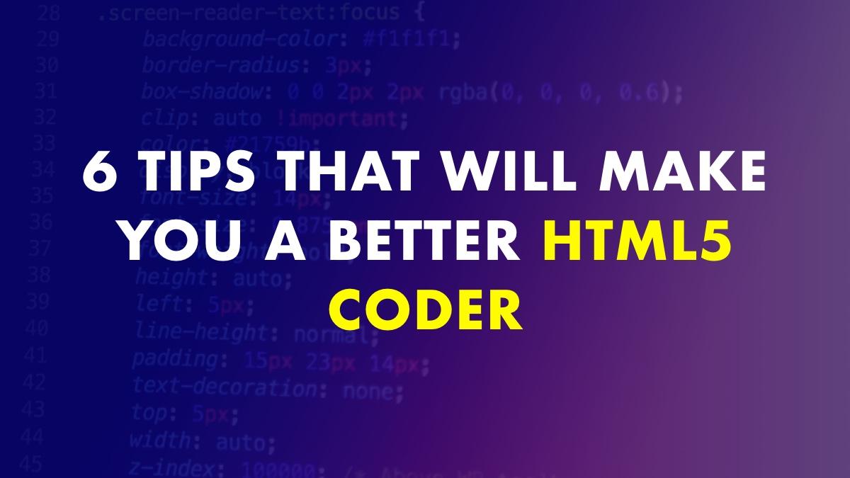 Become a Better HTML5 Coder